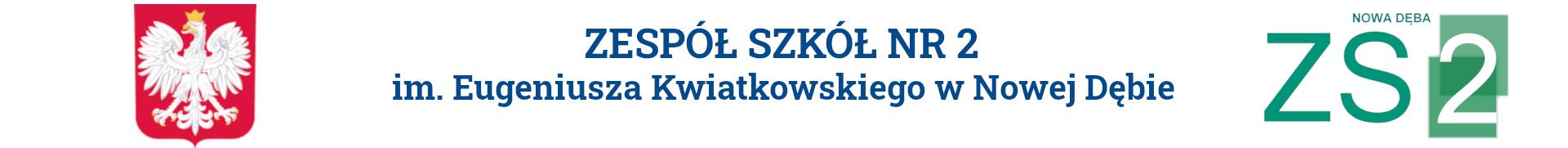 Zespół Szkół nr 2 im. Eugeniusza Kwiatkowskiego w Nowej Dębie